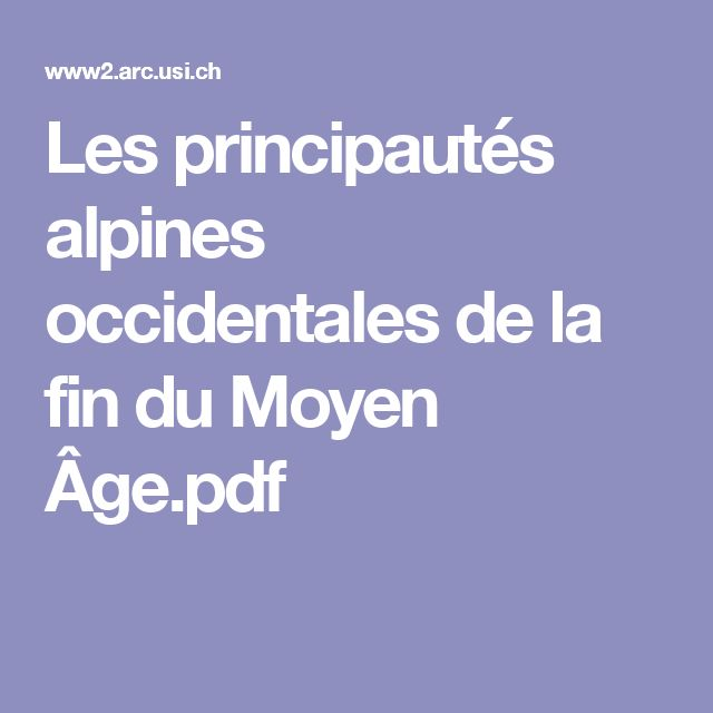 Les principautés alpines occidentales de la fin du Moyen Âge.pdf