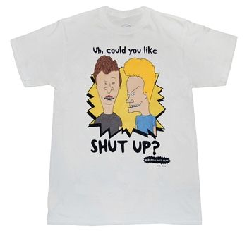 Beavis and Butthead Shirts - Beavis and Butthead Shut Up T-Shirt by Animation Shops ($16.00) - Svpply