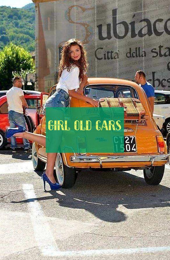 girl old cars * #girl #cars mädchen alte autos