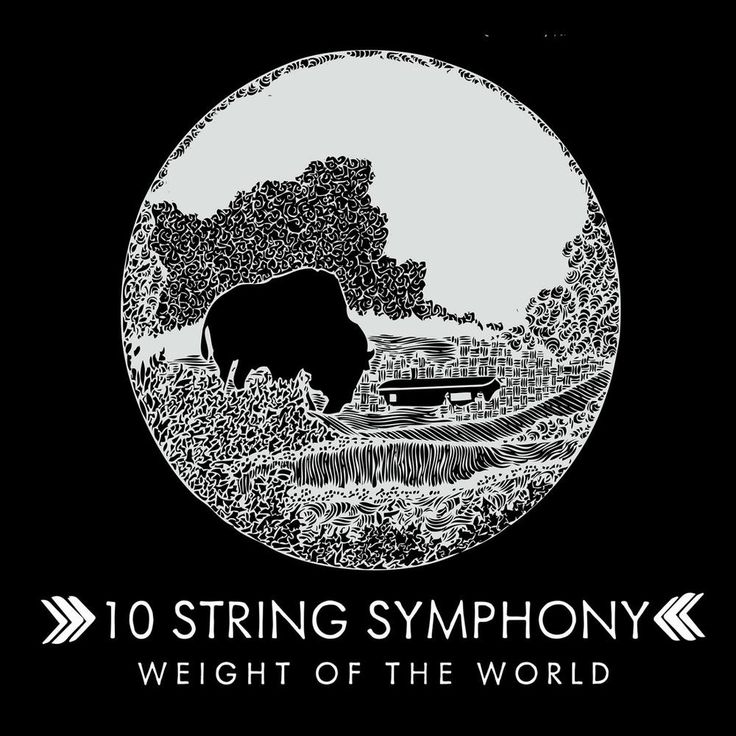 Weight of the World — 10 String Symphony.