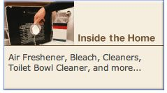 Inside the Home: Air Freshener, Bleach, Cleaners, Toilet Bowl Cleaner, and more...