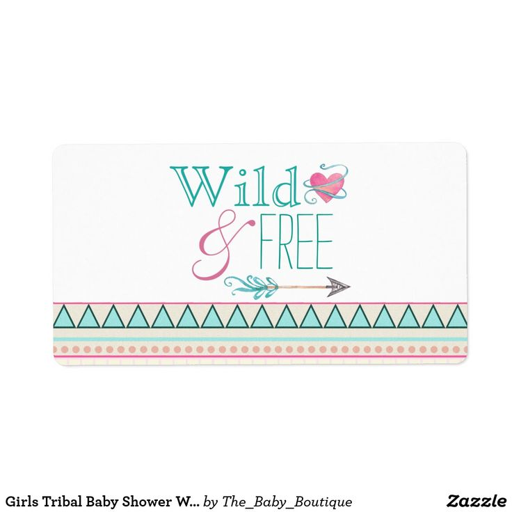 Girls Tribal Baby Shower Water Bottle Labels Girls tribal water bottle labels with stylish Wild and Free text on a pastel Native American Indian Aztec style background with southwestern heart and arrow baby shower water bottle labels. You can add text to personalize, and you can add a background color. Not for use in ice buckets.