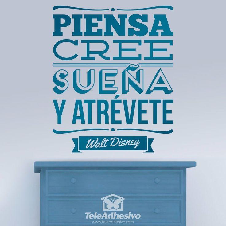 Vinilo decorativo Piensa, cree, sueña y atrévete #teleadhesivo #decoracion #disney