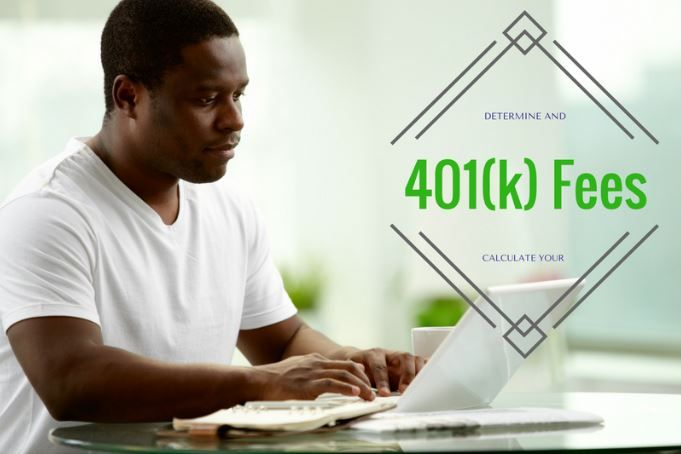 How to Determine Your 401(k) Fees
