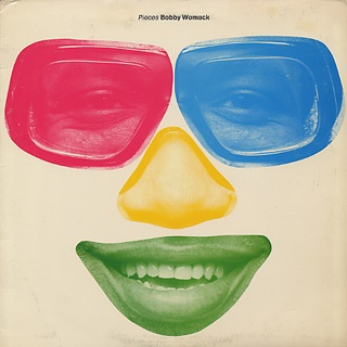 1978 Bobby Womack  「Pieces」  Trust Your Heart/Stop Before We Start/Is This The Thanks I Get