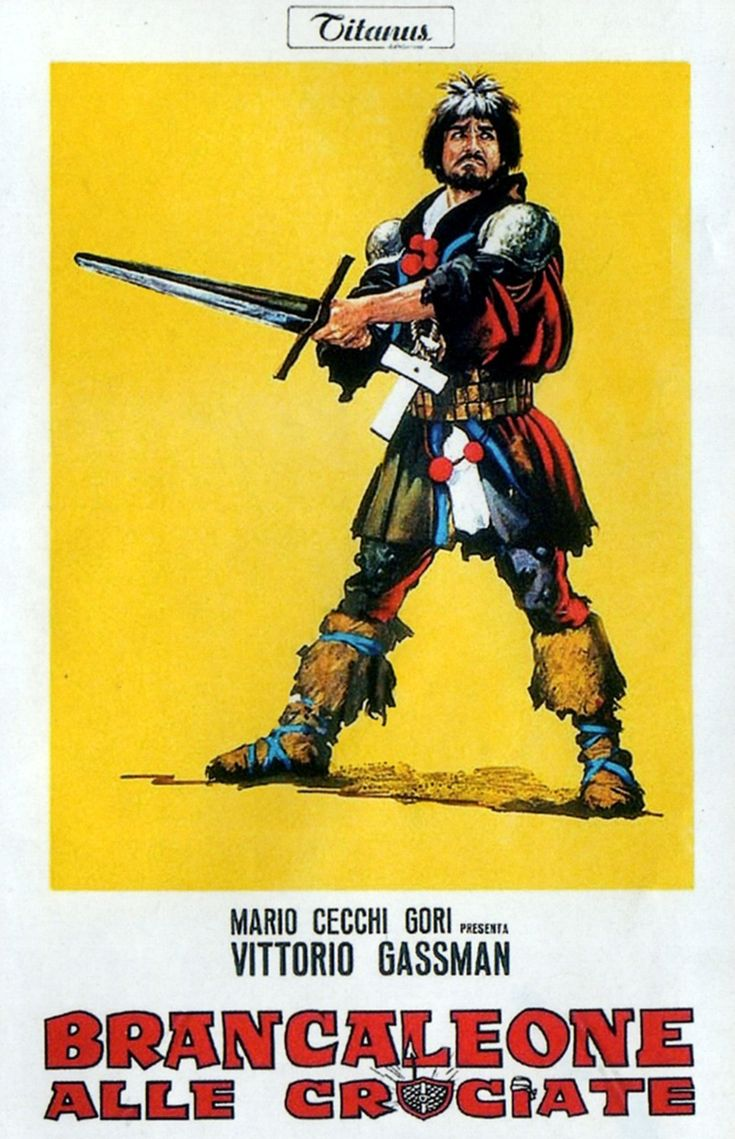 Brancaleone alle crociate (1968); Regia Mario Monicelli, con Vittorio Gassman, P. Villaggio, Gigi Proietti, A. Celi, Stefania Sandrelli.