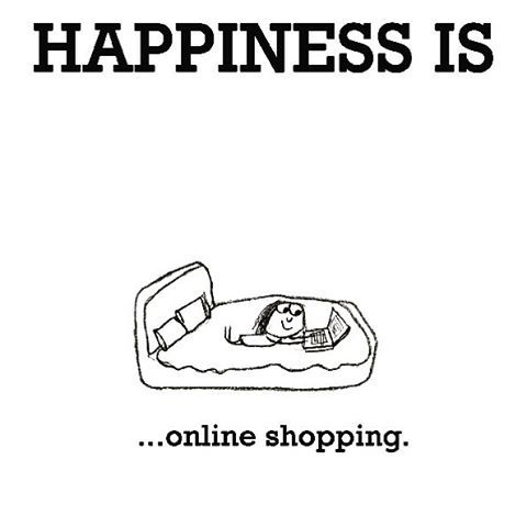 Our wisdom words for Wednesday: Happiness is online shopping. Online shopping is the best medicine. Make sure to visit us today for amazing Father's Day deals for all amazing Dads out there!