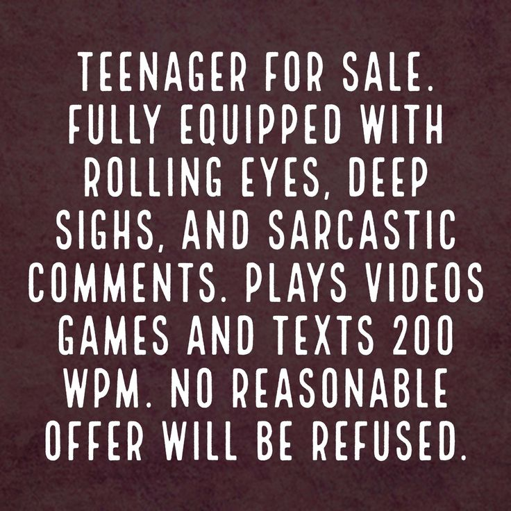 Bet all Moms of teenage kids can relate.  ;)