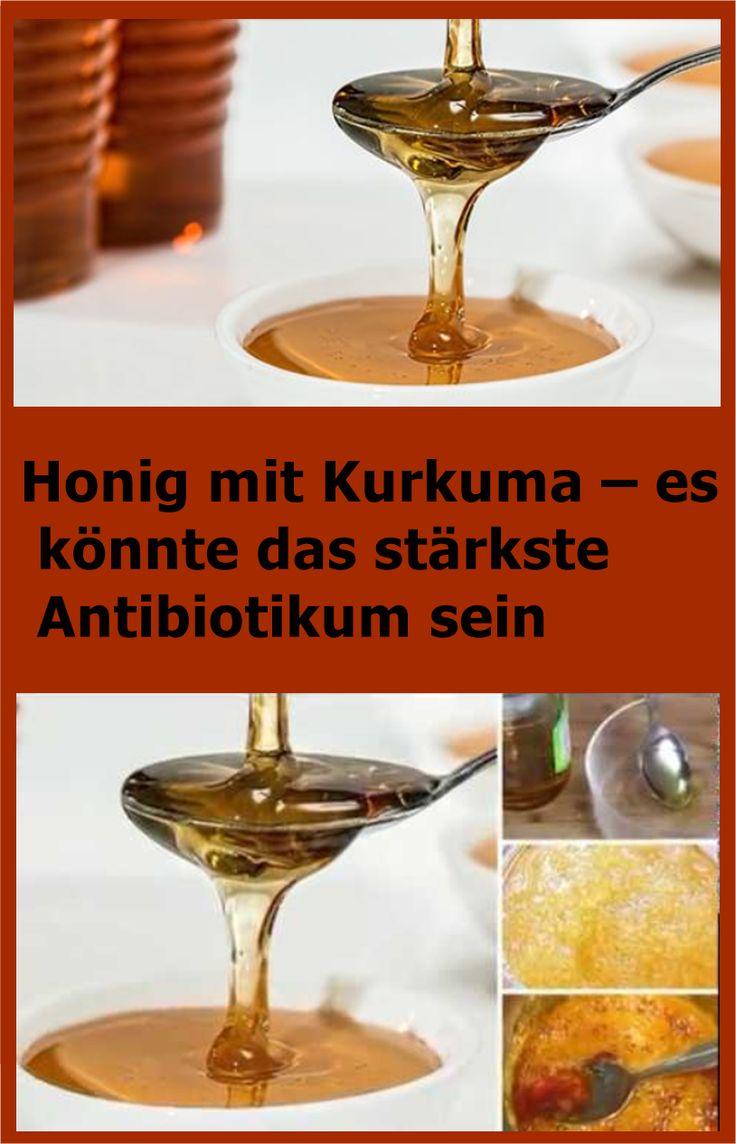 Honig mit Kurkuma – es könnte das stärkste Antibiotikum sein | njuskam!