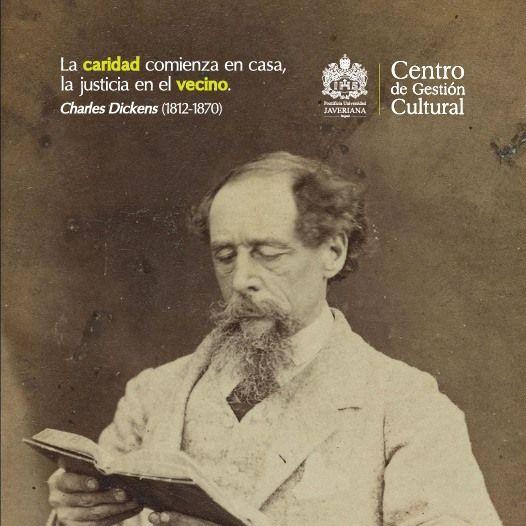 """""""La caridad comienza en casa, la justicia en el vecino"""" Charles Dickens (1812-1870)  #JaverianaEsLiteratura #CGCRecuerda"""