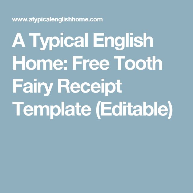 a typical english home free tooth fairy receipt template editable kids ideas pinterest tooth fairy teeth and tooth fairy receipt