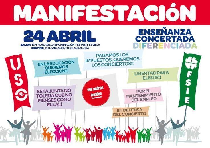 Manifestación 24 Abril. Por la libertad de elegir centro educativo. SI A LOS CONCIERTOS