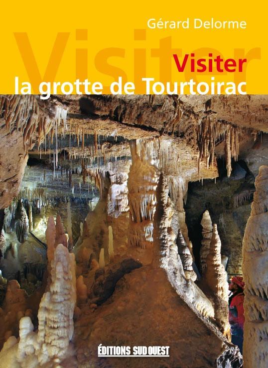Visiter la grotte de Tourtoirac