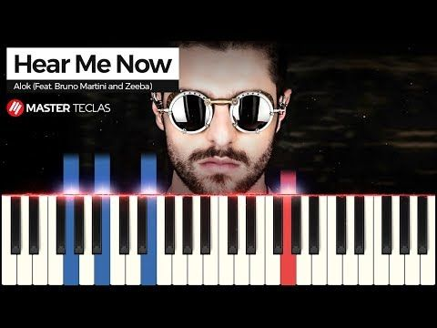 Hear Me Now Alok Feat Bruno Martini And Zeeba Piano