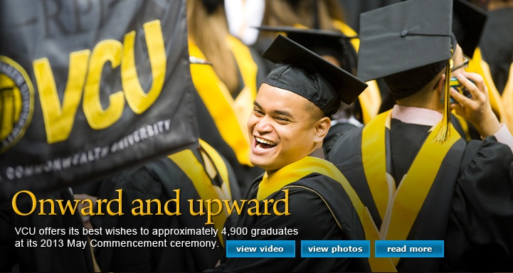 Onward and Upward http://www.payscale.com/research/US/School=Virginia_Commonwealth_University_(VCU)/Salary