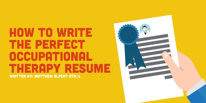 How To Make A Resume For Occupational Therapy Schools
