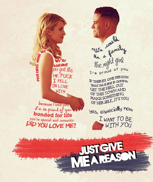 Just give me a reason #Glee Quick<3