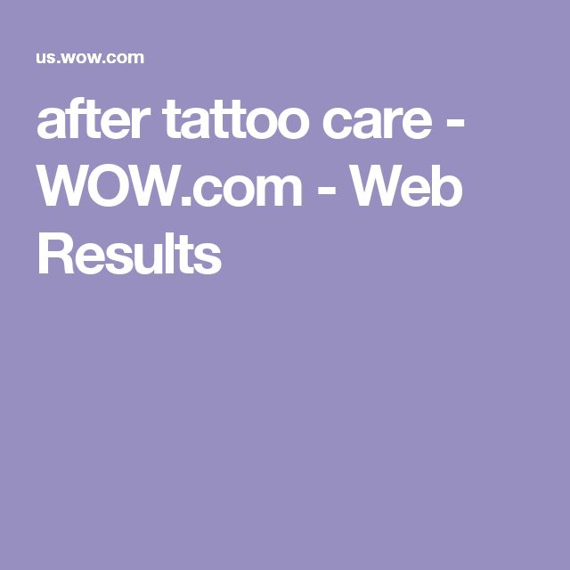 after tattoo care - WOW.com - Web Results