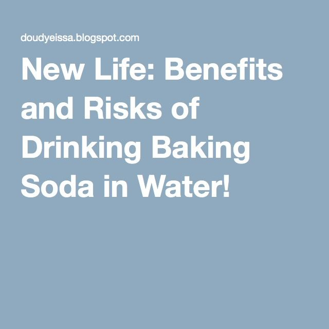 New Life: Benefits and Risks of Drinking Baking Soda in Water!