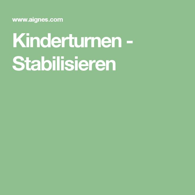 Kinderturnen - Stabilisieren