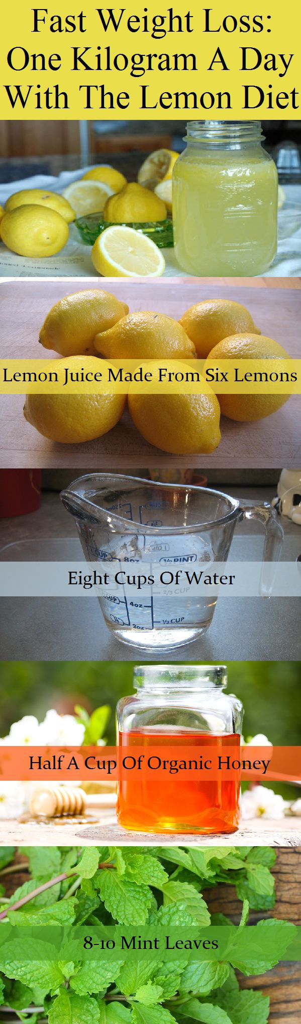 The lemon diet can also speed up the metabolism and strengthen immunity.