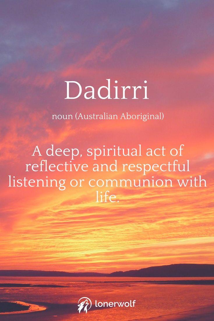 Australian Aboriginal wisdom: Dadirri