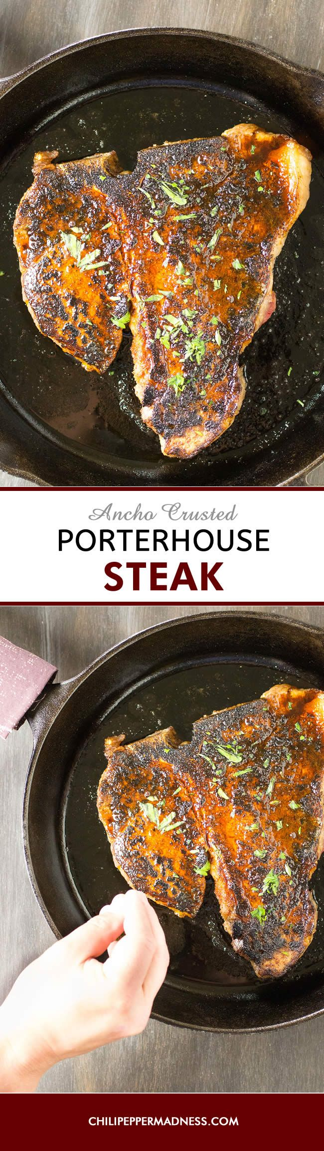 Ancho Crusted Porterhouse Steak - Serve yourself up a gorgeous porterhouse steak that has been rubbed generously with ancho powder, pan seared to perfection and bathed in melted butter. Here is the recipe.
