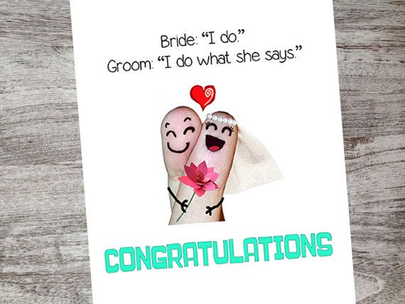 "Bride, ""I do""! Groom, ""I do what she says""!  Congratulations! Checkout our unique cards from Oh My Word Cards on Etsy!"