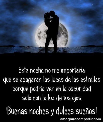 Frases De Buenas Noches Amor 1 Imagenesdeamordebuenasnoches Luna