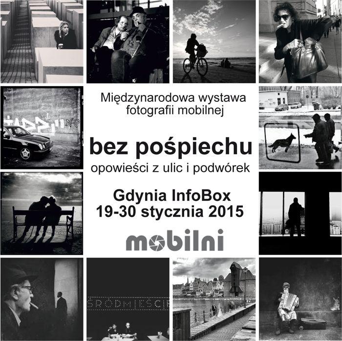"""Without Haste moves to Gdynia ! Mamy przyjemność zaprosić wszystkich sympatyków i entuzjastów fotografii mobilnej do Gdyni na kolejną odsłonę wystawy """"Bez pośpiechu – opowieści z ulic i podwórek"""". Szczegóły wewnątrz artykułu."""