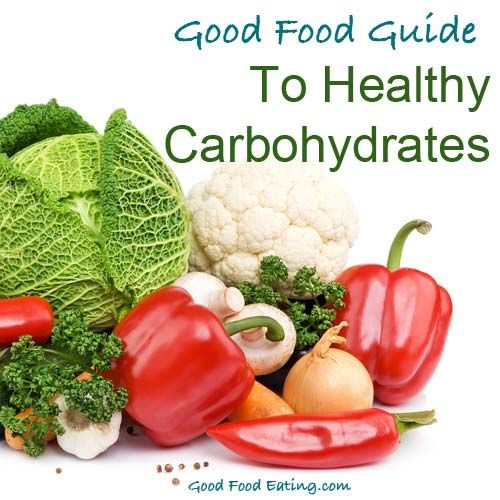 Healthy Carbohydrates  #healthycarbohydrates #glutenfree #goodhealthychoices
