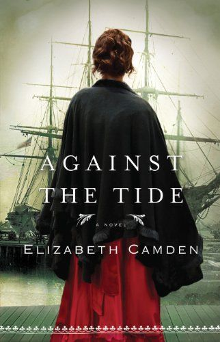 Against the Tide - Kindle edition by Elizabeth Camden. Religion & Spirituality Kindle eBooks @ Amazon.com.
