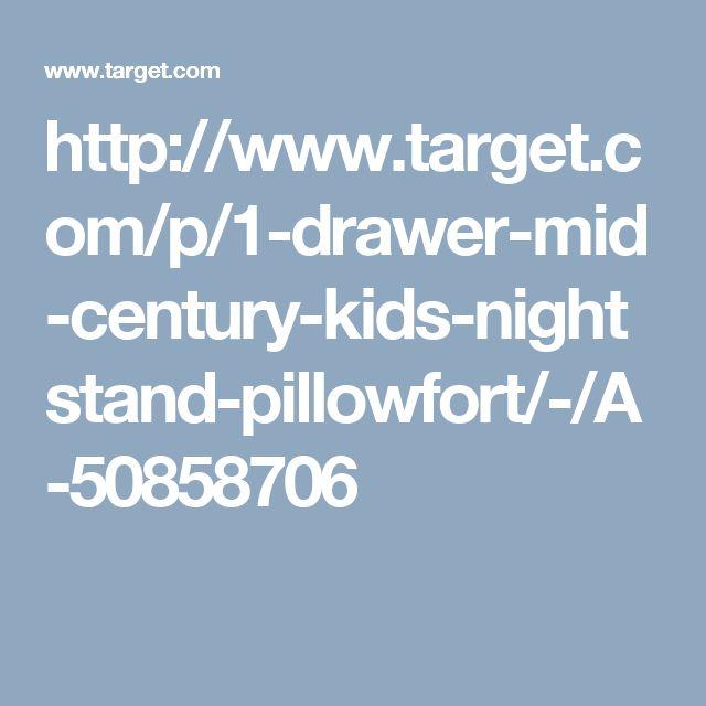 http://www.target.com/p/1-drawer-mid-century-kids-nightstand-pillowfort/-/A-50858706