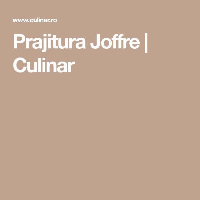 Prajitura Joffre | Culinar
