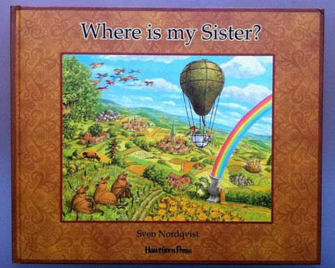 Sven Nordqvist: Where is my Sister? – Tales for Tadpoles