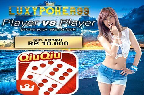 Kini hanya dengan modal deposit 10 ribu kini anda sudah bisa bermain didalam agen judi domino qiu qiu online Indonesia dengan sangat mudah.