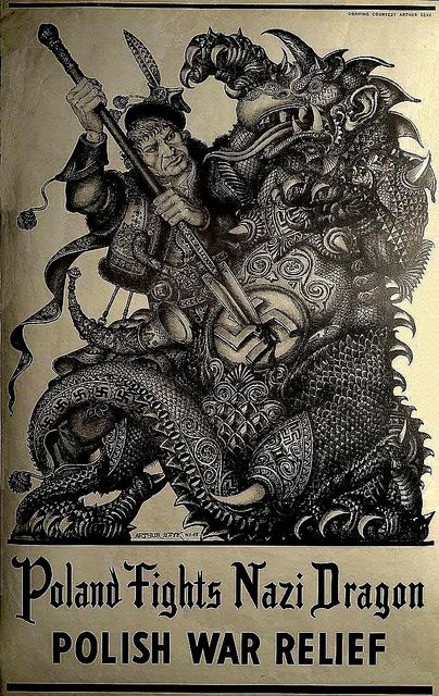 Poland Fights the Nazi Dragon, by Arthur Szyk, 1943. He contributed this dramatic poster to the cause of Polish war relief efforts in the U.S.