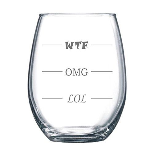 LOL-OMG-WTF Funny Wine Glass. Finally a wine glass for every mood, and a wine lover's gift for every occasion! The design is sandblast, 100% dishwasher safe