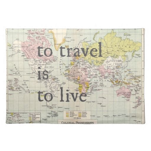 To Travel is to Live Placemat #kitchen