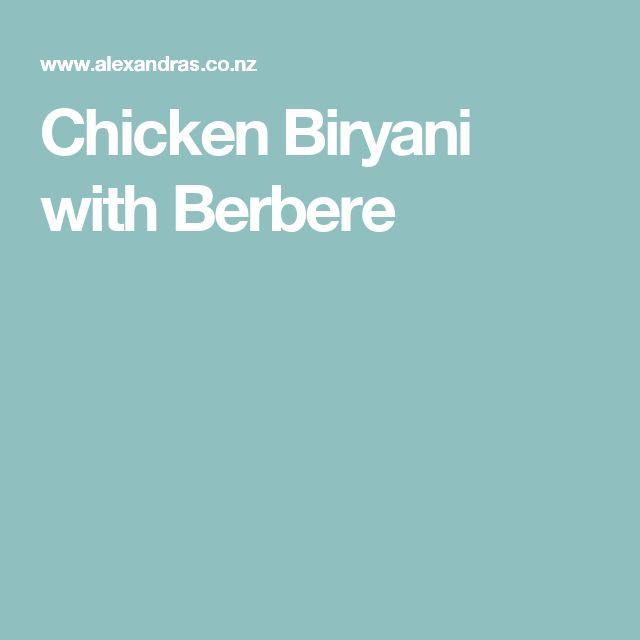 Chicken Biryani with Berbere