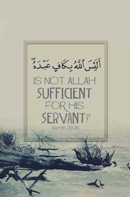 """""""Is not Allah sufficient for his servant?"""""""