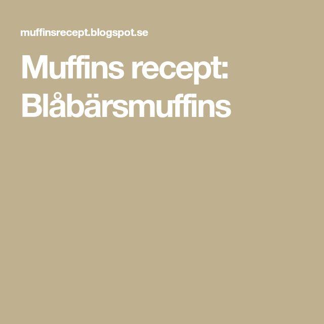 Muffins recept: Blåbärsmuffins