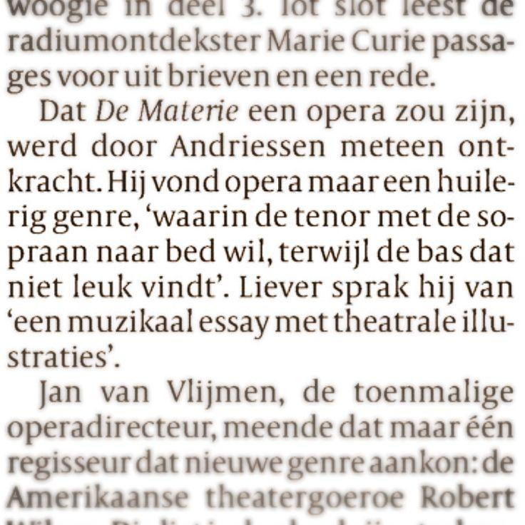 Helaas wordt vaak opera nog zo gezien of behandeld.   Daarom liever muziektheater.