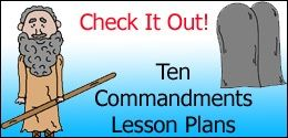 Ten Commandments Sunday School Lessons. Each lesson is broken down into 10 separate lesson plans with matching materials to go with it. CHECK IT OUT!