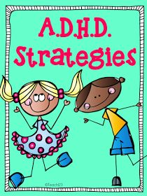 Tips to use with students who have ADD/ADHD.