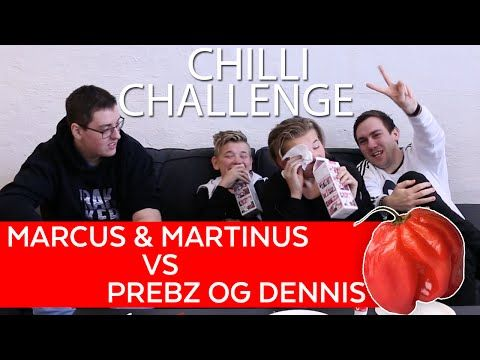 Marcus & Martinus VS Prebz og Dennis - CHILLI CHALLENGE - YouTube