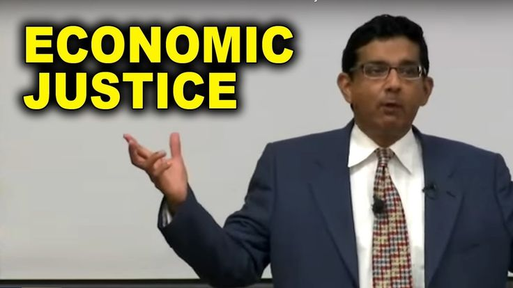 Dinesh D'Souza: What People Don´t Understand about Economic Justice