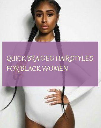 quick braided hairstyles for black women , schnelle geflochtene frisuren für schwarze frauen , coiffures rapides tressées pour les femmes noires , a...
