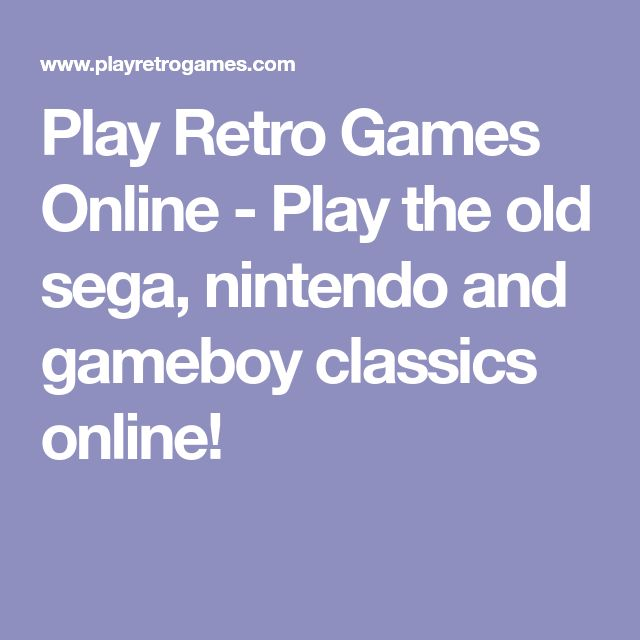 Play Retro Games Online - Play the old sega, nintendo and gameboy classics online!