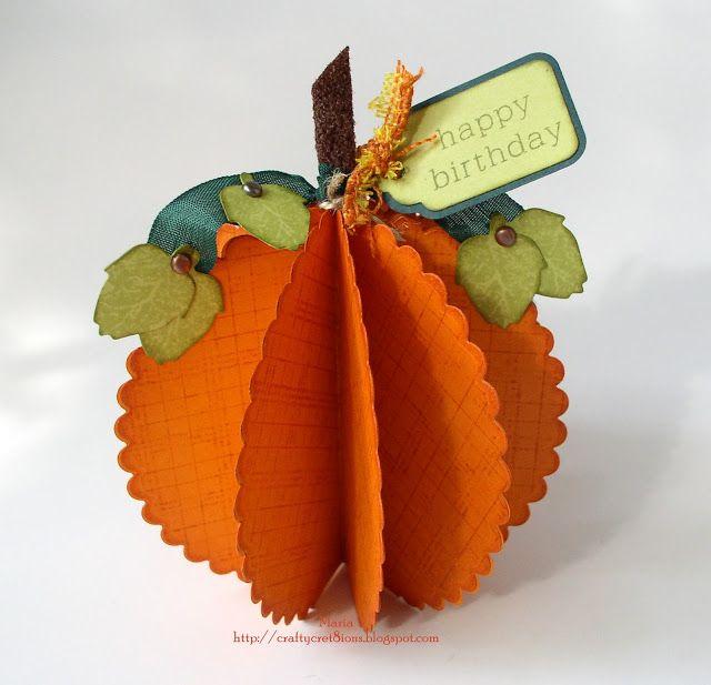 Crafty Cre8tions: Birthday 3-D Pumpkin